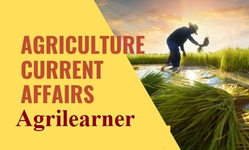 Acriculture Current Affairs