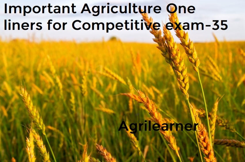 Agriculture One liners