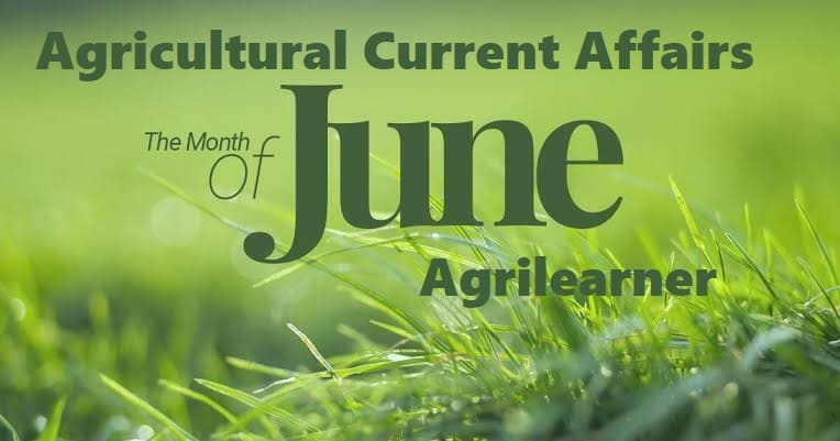 Agricultural Current Affairs