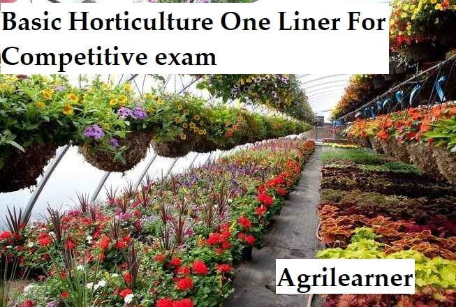 Basic Horticulture one liner