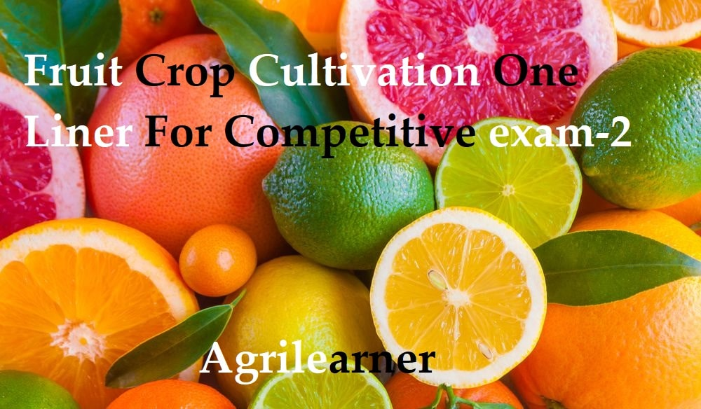 Fruit Cultivation One Liner