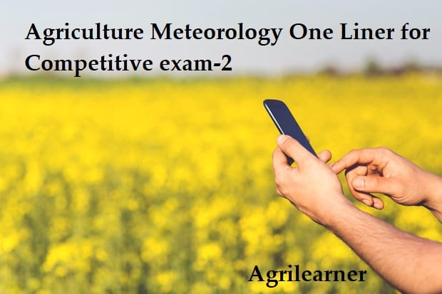 Agriculture Meteorology One Liner