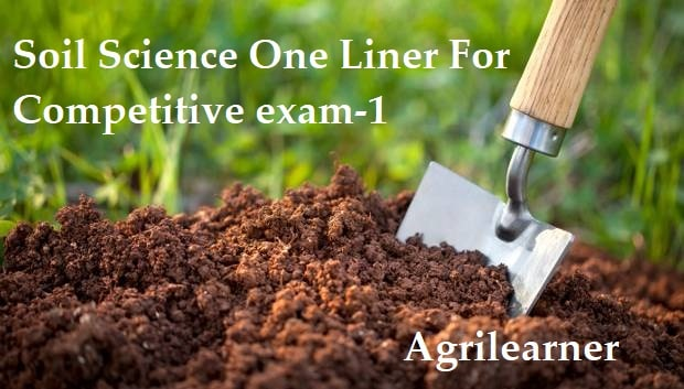 Soil Science One Liner