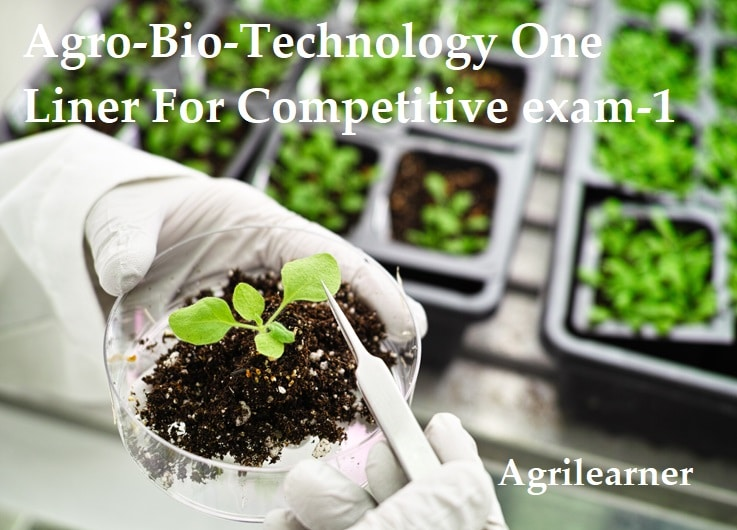 Agro-Bio-Technology One Liner