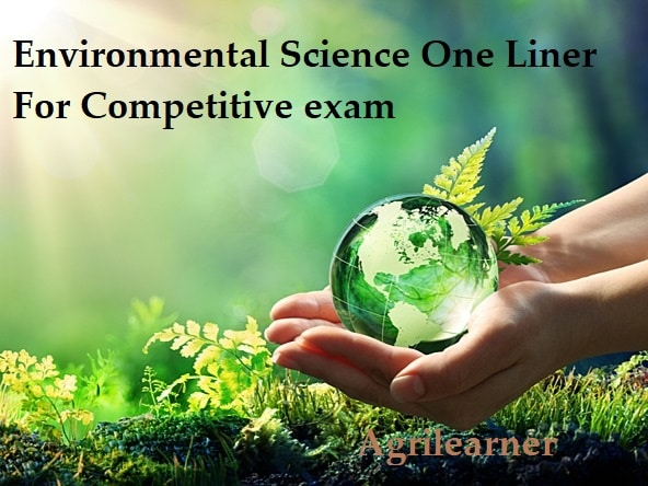 Environmental Science One Liner
