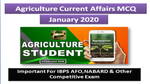 Agriculture Current Affairs January 2020